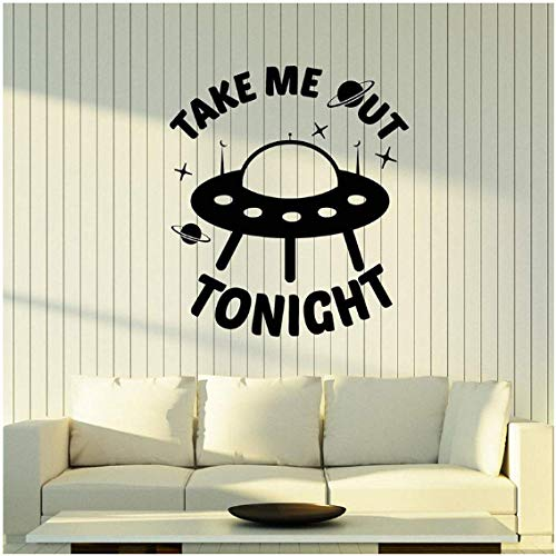 whqhai Vinyl Wall Decal Aliens Ship Funny Quote Words Take Me Out Tonight Stickers Removable Art Mural for Kids Room Home Decor 42X47Cm (Take Me Home Tonight Best Scenes)