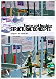 Seeing and Touching Structural Concepts, Tianjian Ji and Adrian Bell, 041539774X