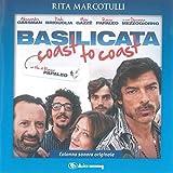 BASILICATA COAST TO COAST (feat. Rocco Papaleo, Paolo Briguglia, Alessandro Gassman, Giovanna Mezzogiorno) [Colonna Sonora Originale]