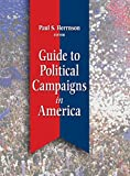 img - for Guide To Political Campaigns In America book / textbook / text book