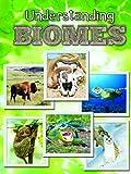 Understanding Biomes, Jeanne Sturm, 1617417831