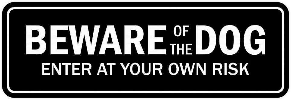 Standard Beware of The Dog Door//Wall Sign Black Medium