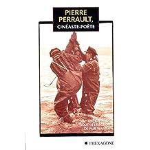 Pierre Perrault, cinéaste-poète