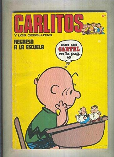 Carlitos y los Cebollitas volumen 09: Regreso a la escuela ...