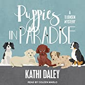 Puppies in Paradise: TJ Jensen Mystery Series, Book 5 | Kathi Daley