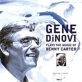 Plays Music of Benny Carter: Souvenir by Gene Dinovi