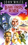 The Dark Lord's Demise, John White and Dale Larsen, 0877845212