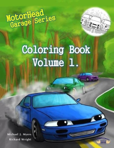MotorHead Garage Series Coloring Book - Vol 1. (Motorhead Garage Children's Book)
