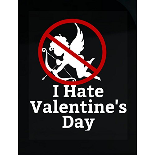 I Hate Valentine Day For Single Awareness Day - Sticker