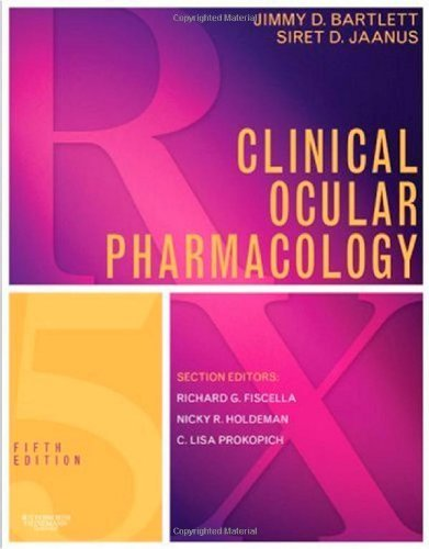 By Jimmy D. Bartlett - Clinical Ocular Pharmacology: 5th (fifth) Edition