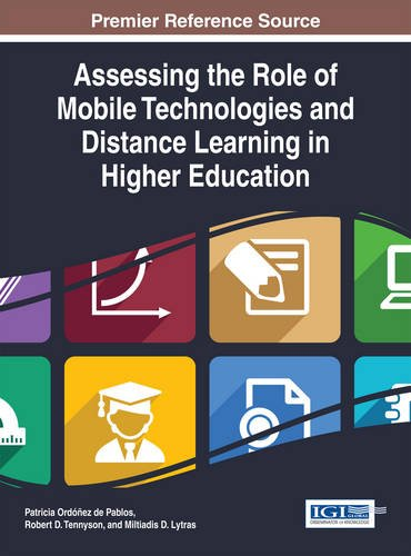 Assessing the Role of Mobile Technologies and Distance Learning in Higher Education