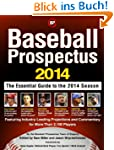 Baseball Prospectus: The Essential Gu...
