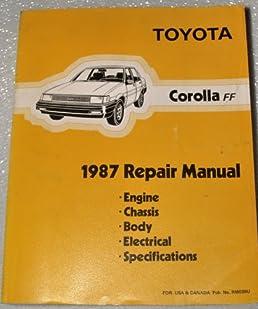 1987 toyota corolla ff repair manual ae82 series includes fx16 rh amazon com 1988 Toyota Corolla Sedan What Year Toyota Corolla AE82