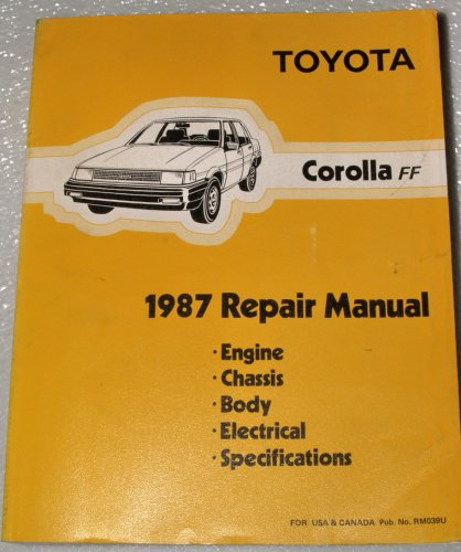 1987 toyota corolla ff repair manual ae82 series includes fx16 rh amazon com Toyota Corolla FX Interior Toyota Corolla FX Hatchback