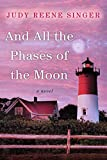 img - for And All the Phases of the Moon book / textbook / text book