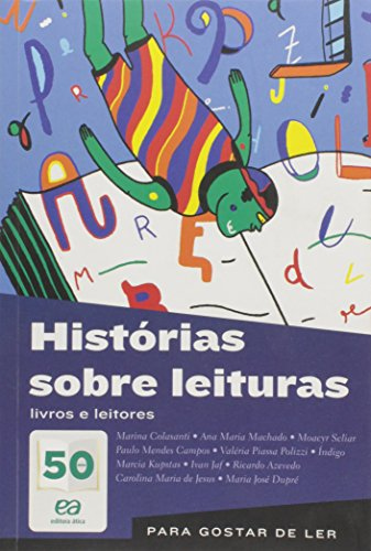 Histórias Sobre Leituras. Livros e Leitores - Coleção Para Gostar de Ler