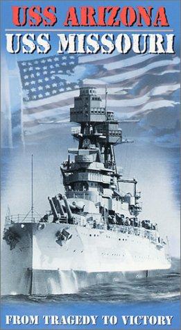 USS Arizona - USS Missouri: From Tragedy to Victory (World War 2 Documentary) [VHS]