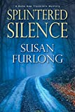Splintered Silence (A Bone Gap Travellers Novel)