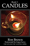 Book 1:  Candles (The Non-Electric Lighting Series)