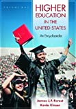 img - for Higher Education in the United States, Volumes 1 & 2: An Encyclopedia: Higher Education in the United States [2 volumes]: An Encyclopedia book / textbook / text book