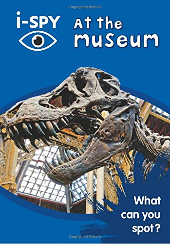 i-SPY at the Museum: What can you spot? (Collins Michelin i-SPY Guides) [Idioma Inglés]