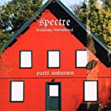 Parts Unknown by SPECTRE (2002-09-24)