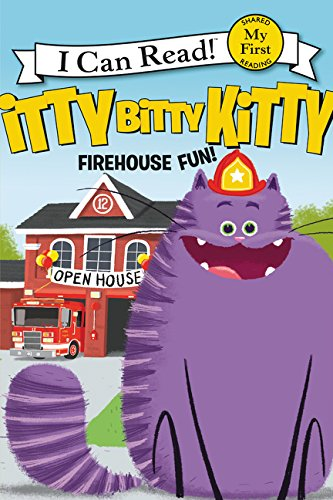 Itty Bitty Kitty: Firehouse Fun (My First I Can Read) (Itty Kitty)