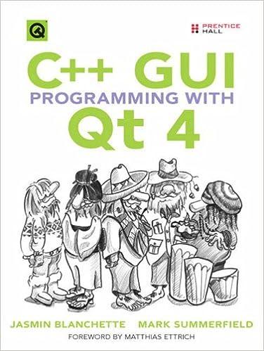C Gui Programming With Qt 4 Jasmin Blanchette Mark Summerfield