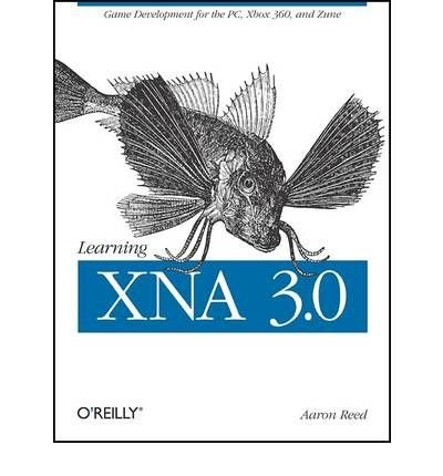 [(Learning XNA 3.0 )] [Author: Aaron Reed] [Dec-2008] ePub fb2 book