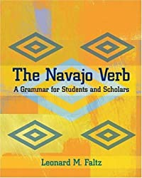 The Navajo Verb: A Grammar for Students and Scholars (Jewish Latin America)