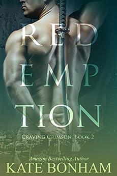 Redemption (Craving Crimson Book 2) by [Bonham, Kate]