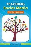 Teaching Social Media, Liz M. Kirchhoff, 1610695569