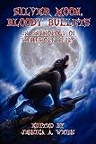 Silver Moon, Bloody Bullets, Matthew S. Dent, 0984261095