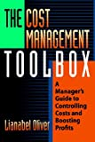 The Cost Management Toolbox, Lianabel Oliver, 0814474489