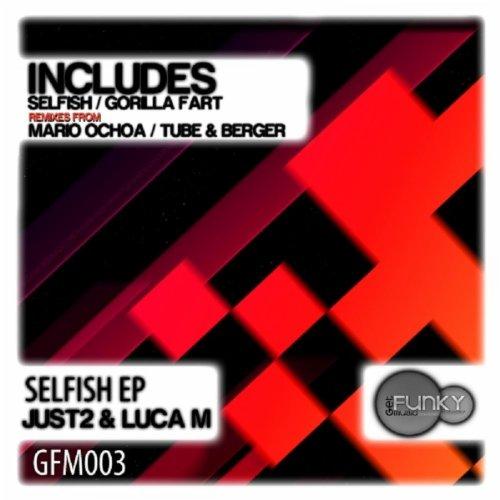 Selfish (Mario Ochoa Remix) By Just2 & Luca M On Amazon