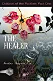 The Healer, Amber A. Hayward, 1895836891