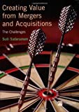 img - for Creating Value from Mergers and Acquisitions: The Challenges book / textbook / text book