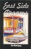 East Side Dreams, Art Rodriguez, 0967155509