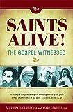 Saints Alive Gospel Witness