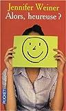 Image de Alors, heureuse ? (French Edition)
