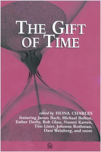 The Gift of Time: Fiona Charles: 9780932633750: Amazon.com: Books
