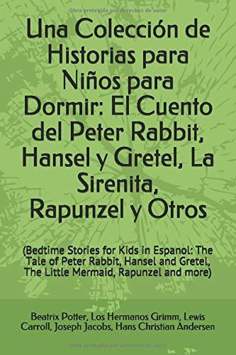 Libro : Una Colección De Historias Para Niños Para Dormir.