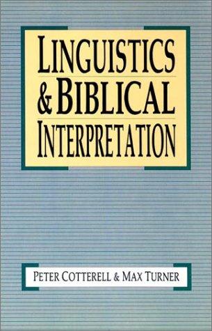 Linguistics & Biblical Interpretation by InterVarsity Press