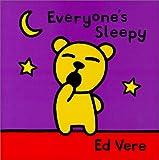 Everyones Sleepy, Ed Vere, 0531302989