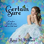 Certain Sure | Reina M. Williams