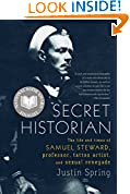 #5: Secret Historian: The Life and Times of Samuel Steward, Professor, Tattoo Artist, and Sexual Renegade