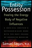 Product review for Entity Possession: Freeing the Energy Body of Negative Influences