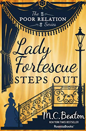 (Lady Fortescue Steps Out (The Poor Relation Series Book 1))