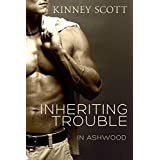 Inheriting Trouble (In Ashwood Book 1)