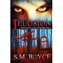 Illusion: Book Four of the Grimoire Saga (Volume 4)
